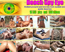 Beach Spy Eye - HOTTEST PICS and MOVIES from NUDISTS and PUBLIC BEACHES. PRETTY TOPLESS GIRLS and NAKED LADIES CAUGHT by HIDDEN CAMERAS while they visits NUDIST BEACH. They even DOESN'T KNOW THAT THEY ARE FILMED!