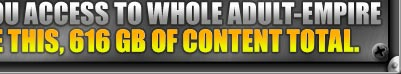 Joining Our Great Site Gives You Access To Whole Adult-Empire Netwirk, It Is 1110 Sites Like This, 616 Bg Of Content Total